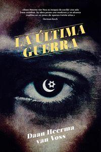 ÚLTIMA GUERRA, LA (INCLUYE E-BOOK)