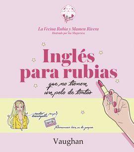 INGLÉS PARA RUBIAS QUE NO TIENEN UN PELO TONTAS