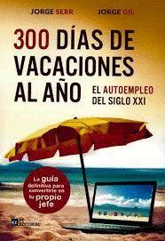 300 DIAS DE VACACIONES AL AÑO
