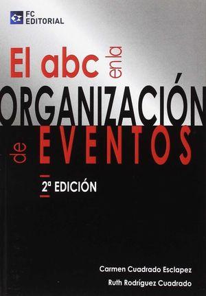 ABC EN LA ORGANIZACION DE EVENTOS (2 EDICION)