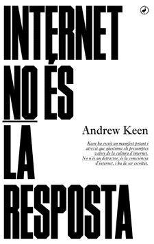 INTERNET NO ÉS LA RESPOSTA