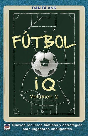 FÚTBOL IQ VOLUMEN 2