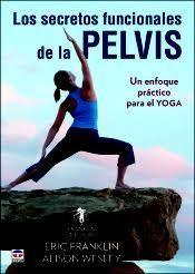 SECRETOS FUNCIONALES DE LA PELVIS, LOS