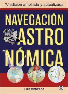 NAVEGACIÓN ASTRONÓMICA (7ª EDICION AMPLIADA Y ACTUALIZADA)