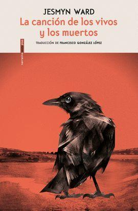 CANCIÓN DE LOS VIVOS Y LOS MUERTOS, LA