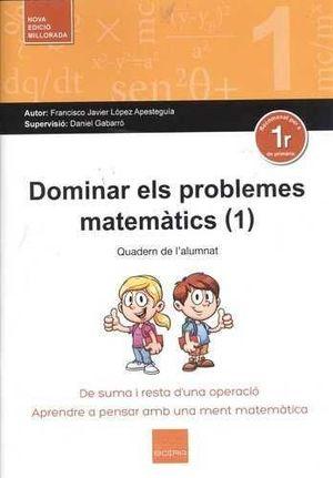 DOMINAR ELS PROBLEMES MATEMÀTICS (1 E.P)