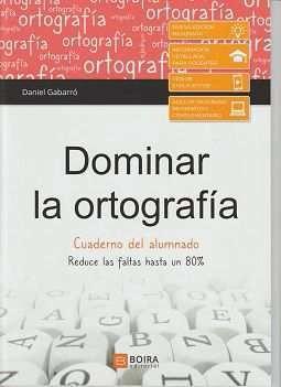 DOMINAR LA ORTOGRAFIA - CUADERNO DEL ALUMNO