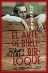 ARTE DE BIRLIBIRLOQUE, EL