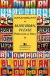 BLOW HORN, PLEASE