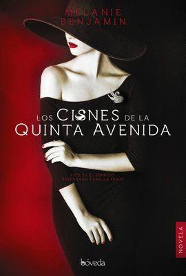 CISNES DE LA QUINTA AVENIDA, LOS