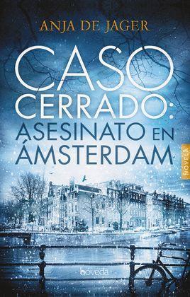 CASO CERRADO: ASESINATO EN ÁMSTERDAM