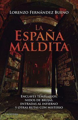 ESPAÑA MALDITA, LA