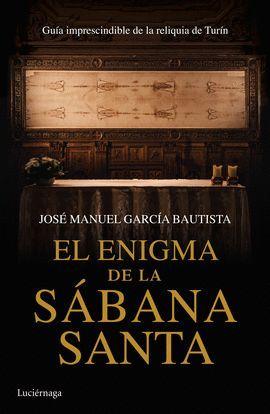 ENIGMA DE LA SÁBANA SANTA, EL