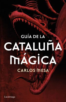 GUIA DE LA CATALUÑA MAGICA