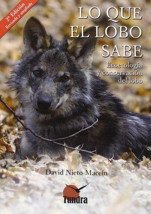 LO QUE EL LOBO SABE (2 EDICION)