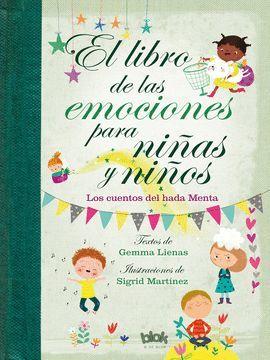 LIBRO DE LAS EMOCIONES PARA NIÑAS Y NIÑOS, EL