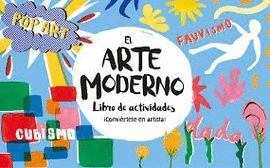 ARTE MODERNO, EL . LIBRO DE ACTIVIDADES