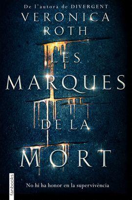 MARQUES DE LA MORT, LES