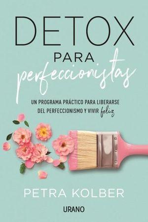 DETOX PARA PERFECCIONISTAS
