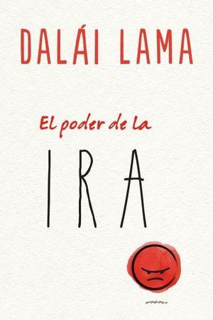 PODER DE LA IRA, EL