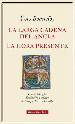 LARGA CADENA DEL ANCLA, LA/ LA HORA PRESENTE