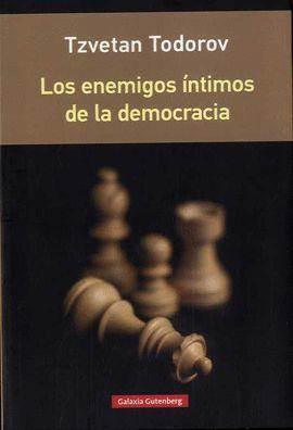 ENEMIGOS ÍNTIMOS DE LA DEMOCRACIA, LOS