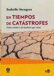 TIEMPOS DE CATÁSTROFES, EN