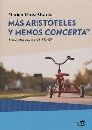 MÁS ARISTÓTELES Y MENOS CONCERTA®