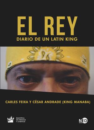 REY, EL - DIARIO DE UN LATIN KING
