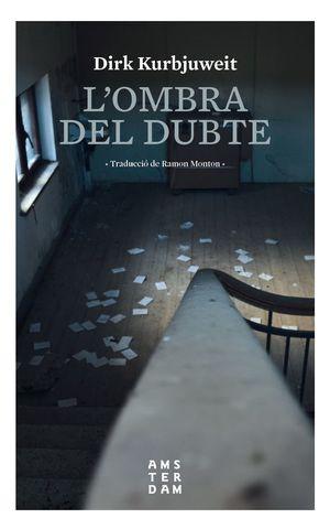 OMBRA DEL DUBTE, L'