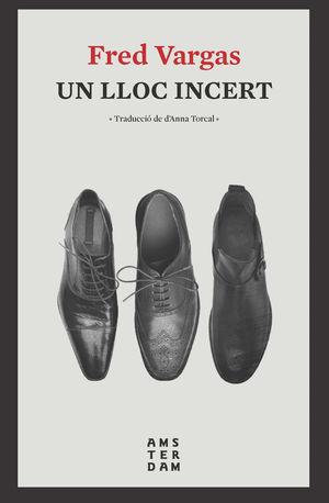 LLOC INCERT, UN