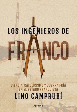 INGENIEROS DE FRANCO, LOS