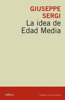 IDEA DE EDAD MEDIA, LA