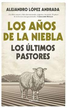 AÑOS DE NIEBLA, LOS