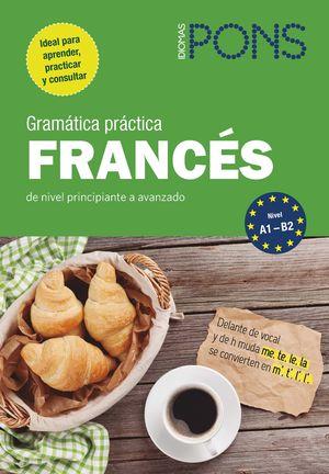 GRAMÁTICA PRÁCTICA FRANCÉS  ( NIVEL A1-B2 )