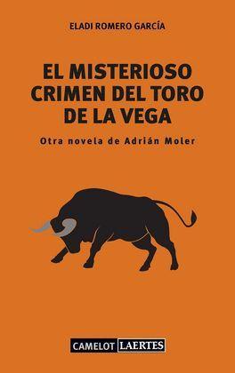 MISTERIOSO CRIMEN DEL TORO DE LA VEGA, EL