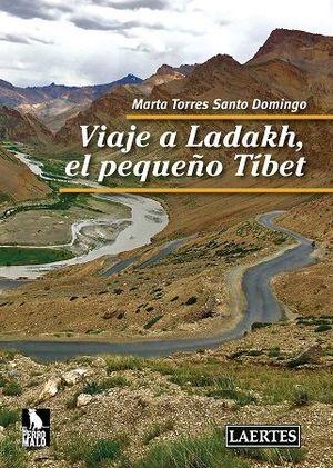 VIAJE A LADAKH, EL PEQUEÑO TÍBET