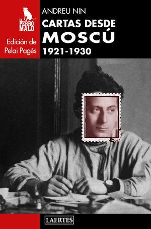 CARTAS DESDE MOSCÚ  ( 1921-1930 )