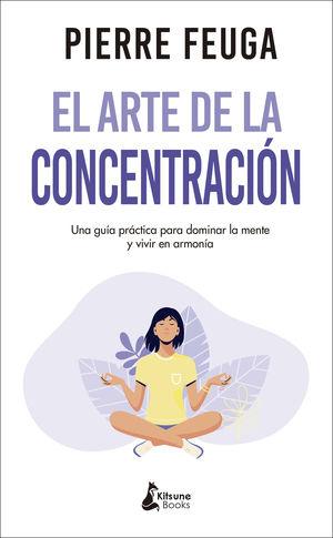 ARTE DE LA CONCENTRACIÓN, EL
