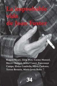 IMPROBABLE VIDA DE JOAN FUSTER, LA