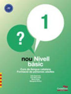 NOU NIVELL BÀSIC 1 (+ CD) A2 FORMACIÓ ADULTES - 2017