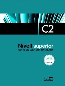 NIVELL SUPERIOR C2 (EDICIÓ 2017)