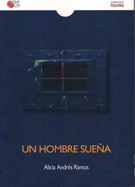 HOMBRE SUEÑA, UN