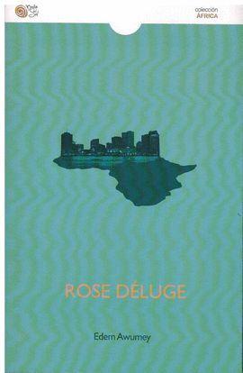 ROSE DELUGE