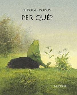 PER QUÈ?