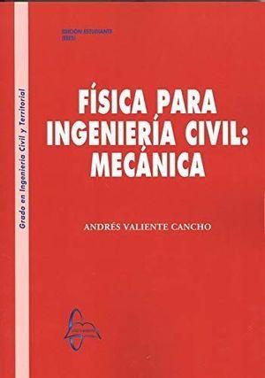 FÍSICA PARA INGENIERÍA CIVIL: MECÁNICA