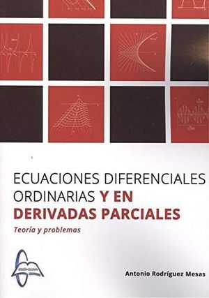 ECUACIONES DIFERENCIALES ORDINARIAS Y EN DERIVADAS PARCIALES