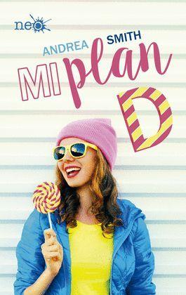MI PLAN D. (LAS CHICAS SULLIVAN I)