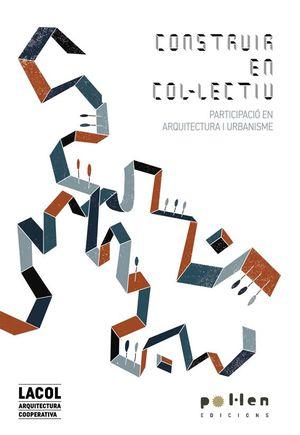 CONSTRUIR EN COLECTIVO