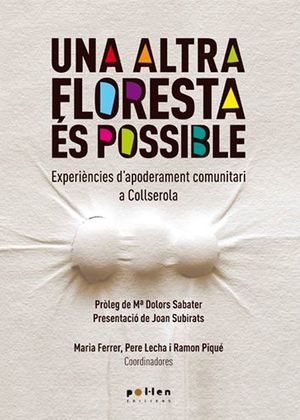 ALTRA FLORESTA ÉS POSSIBLE, UNA